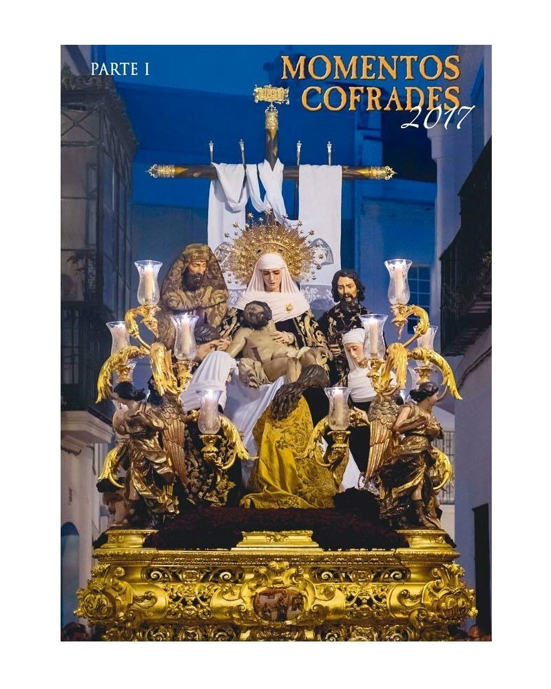 Momentos Cofrades 2017